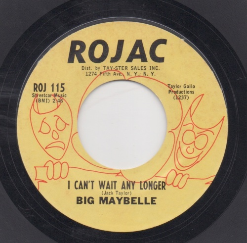 BIG MAYBELLE - I CAN'T WAIT ANY LONGER