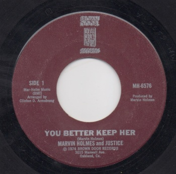 MARVIN HOLMES & JUSTICE - YOU BETTER KEEP HER