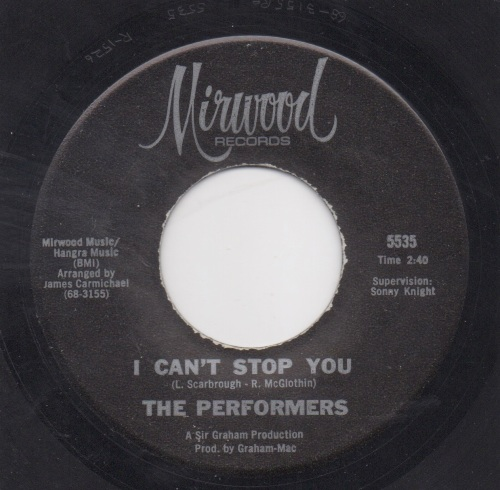 THE PERFORMERS - I CAN'T STOP YOU