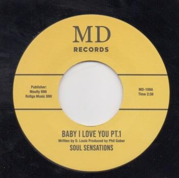 SOUL SENSATIONS - BABY I LOVE YOU PT. 1