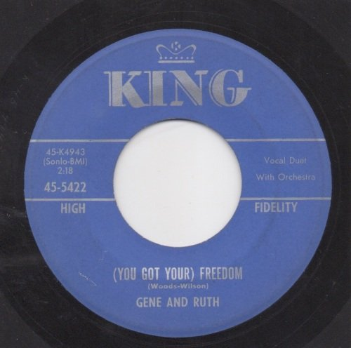 GENE & RUTH - (YOU GOT YOUR) FREEDOM
