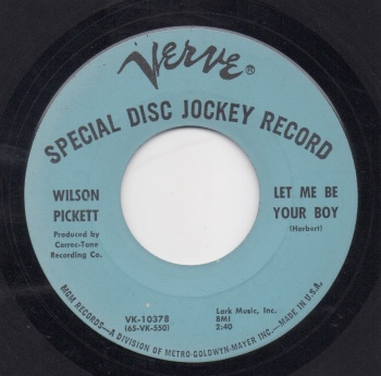 WILSON PICKETT - LET ME BE YOUR BOY