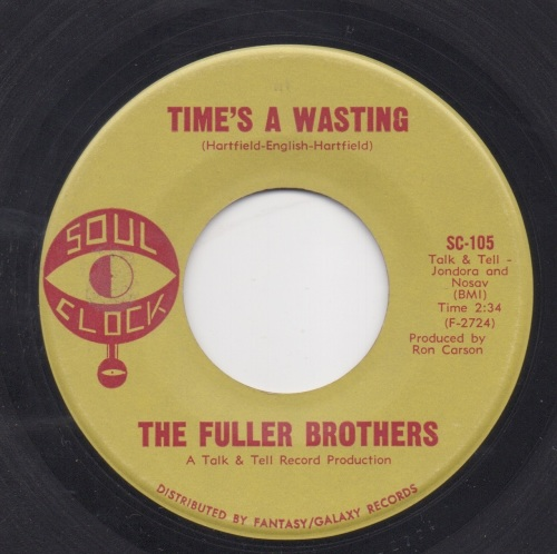 FULLER BROTHERS - TIME'S A WASTING