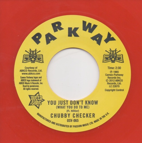 CHUBBY CHECKER - YOU JUST DON'T KNOW (WHAT YOU DO TO ME)