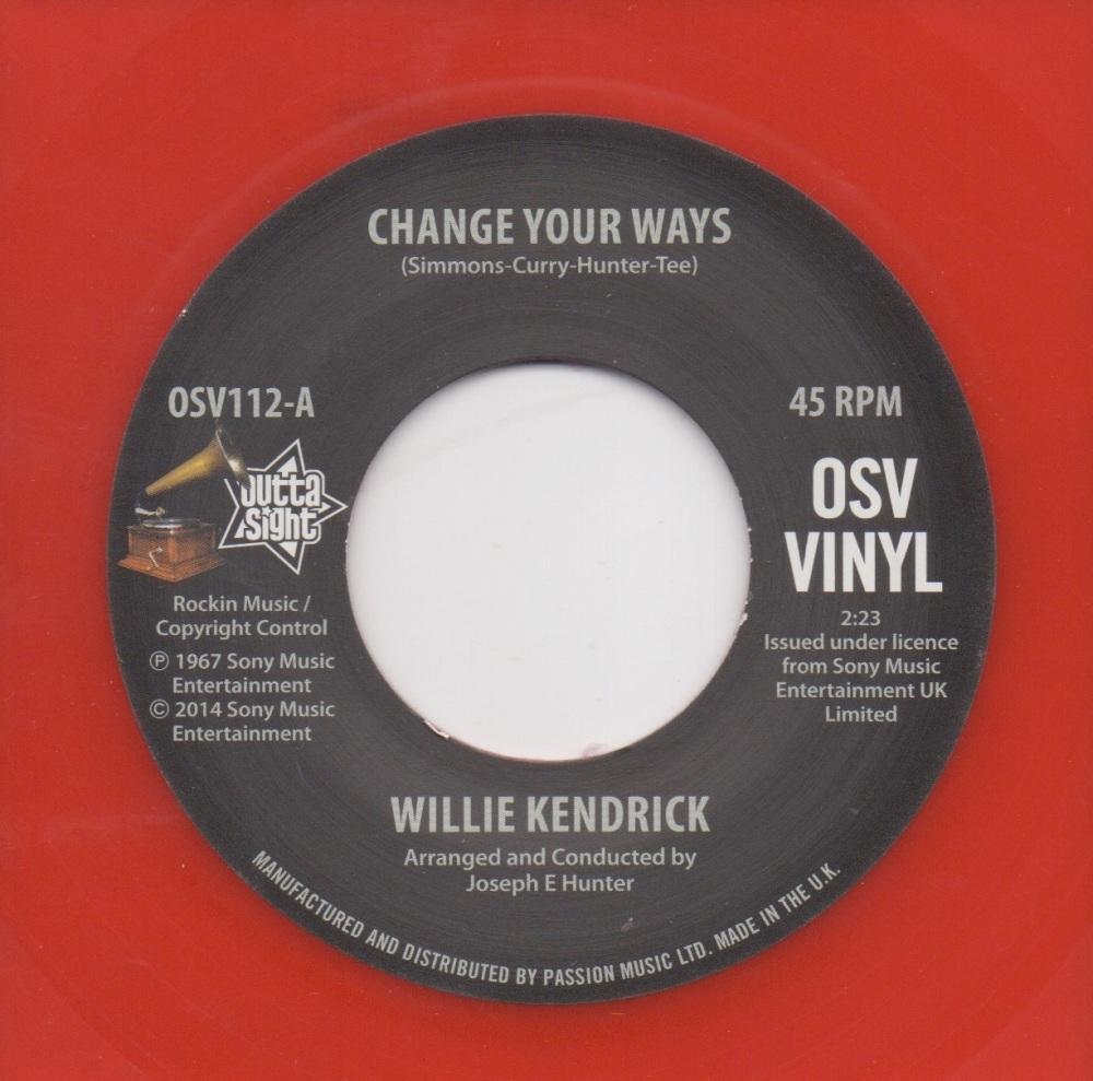 WILLIE KENDRICK - CHANGE YOUR WAYS
