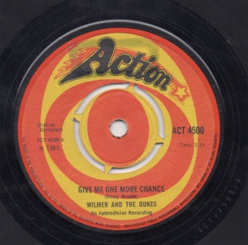 WILMER AND THE DUKES - GIVE ME ONE MORE CHANCE