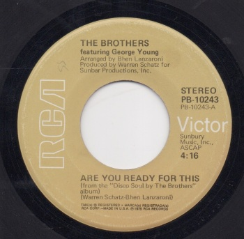 BROTHERS - ARE YOU READY FOR THIS