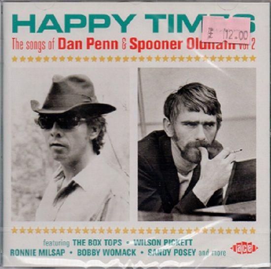 Various - Happy Times The Songs of Dan Penn & Spooner Oldham