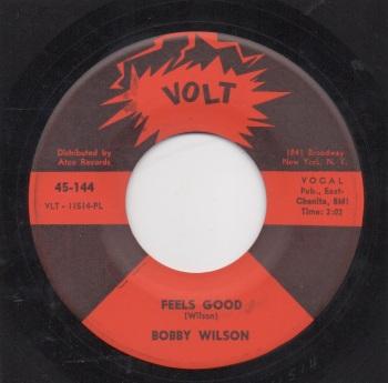 BOBBY WILSON - FEELS GOOD