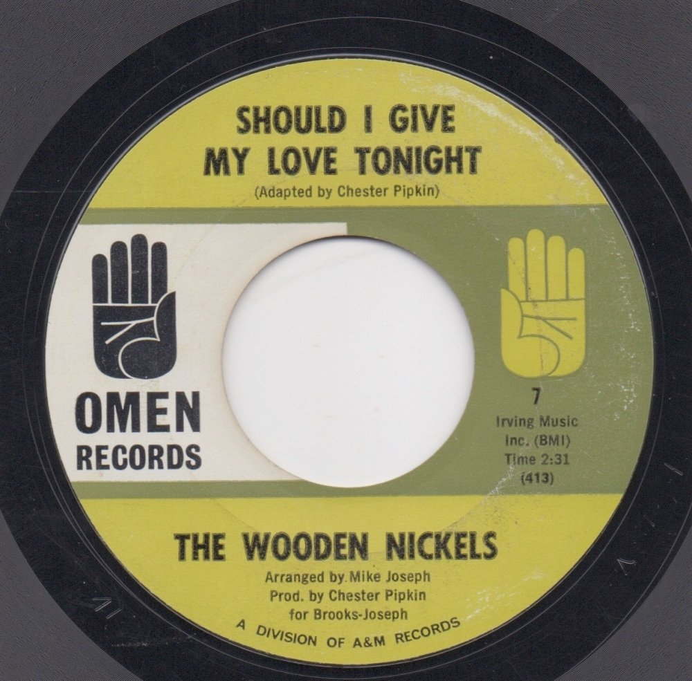 WOODEN NICKELS - SHOULD I GIVE MY LOVE TONIGHT