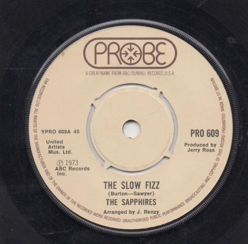 SAPPHIRES - THE SLOW FIZZ