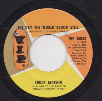 CHUCK JACKSON - THE DAY THE WORLD STOOD STILL