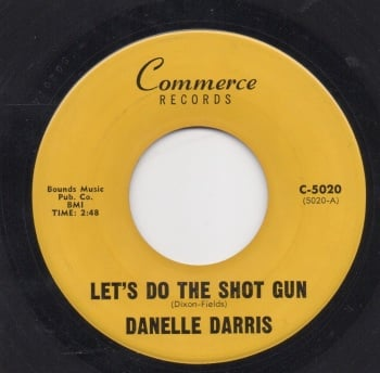 DANELLE DARRIS - LET'S DO THE SHOT GUN