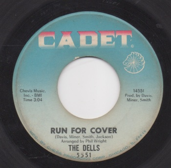 DELLS - RUN FOR COVER