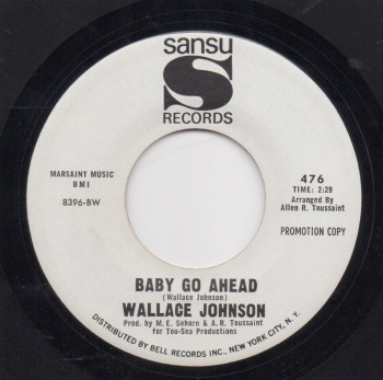 WALLACE JOHNSON - BABY GO AHEAD