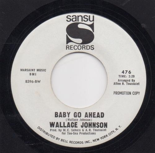 WALLACE JOHNSON - BABY GO AHEAD