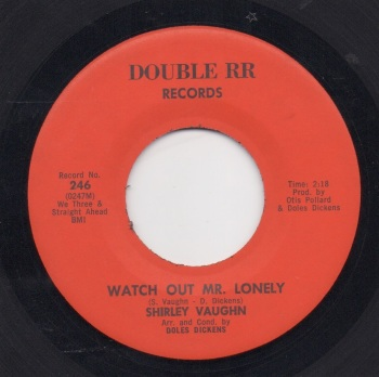 SHIRLEY VAUGHN - WATCH OUT MR. LONELY