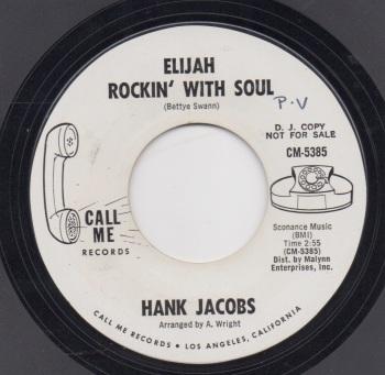 HANK JACOBS - ELIJAH ROCKIN' WITH SOUL