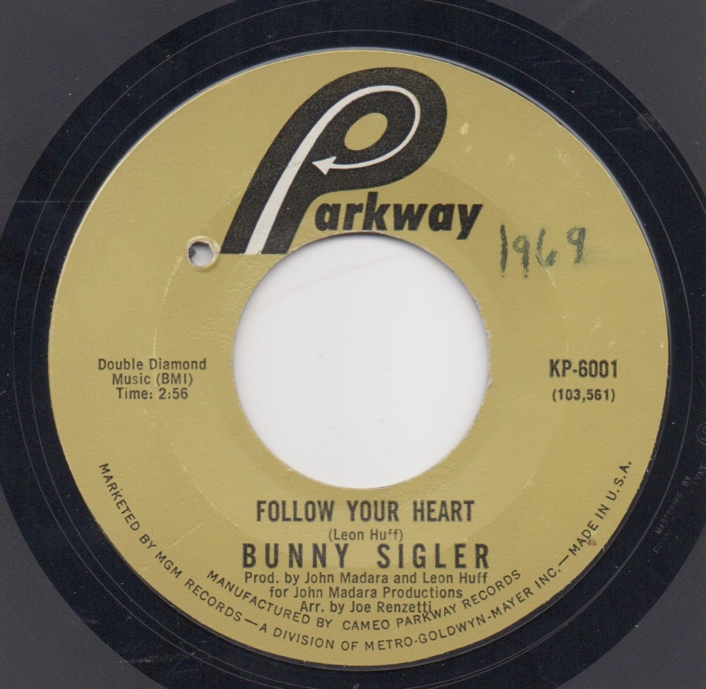 BUNNY SIGLER - FOLLOW YOUR HEART