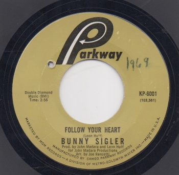 BUNNY SIGLER - FOLLOW YOUR HEART
