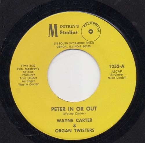 WAYNE CARTER & ORGAN TWISTERS - PETER IN OR OUT