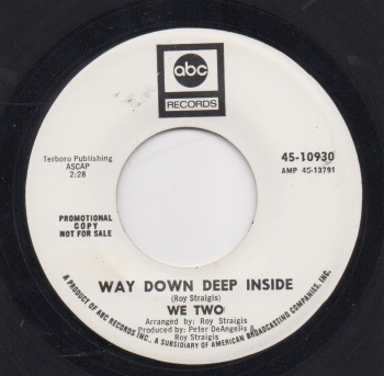 WE TWO - WAY DOWN DEEP INSIDE
