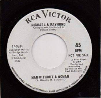 MICHAEL & RAYMOND - MAN WITHOUT A WOMAN
