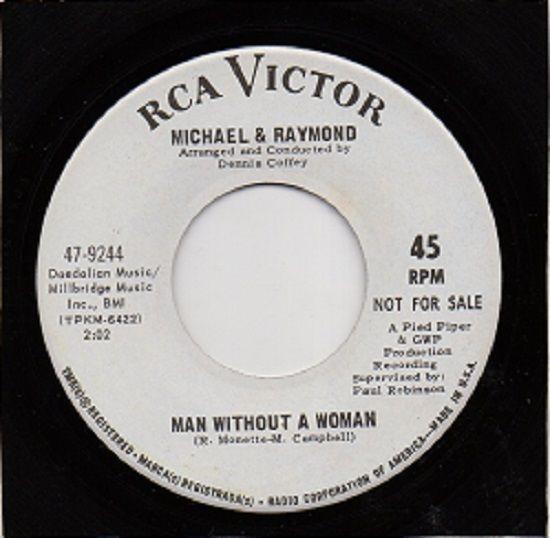 Michael & Raymond - Man Without A Woman DEMO