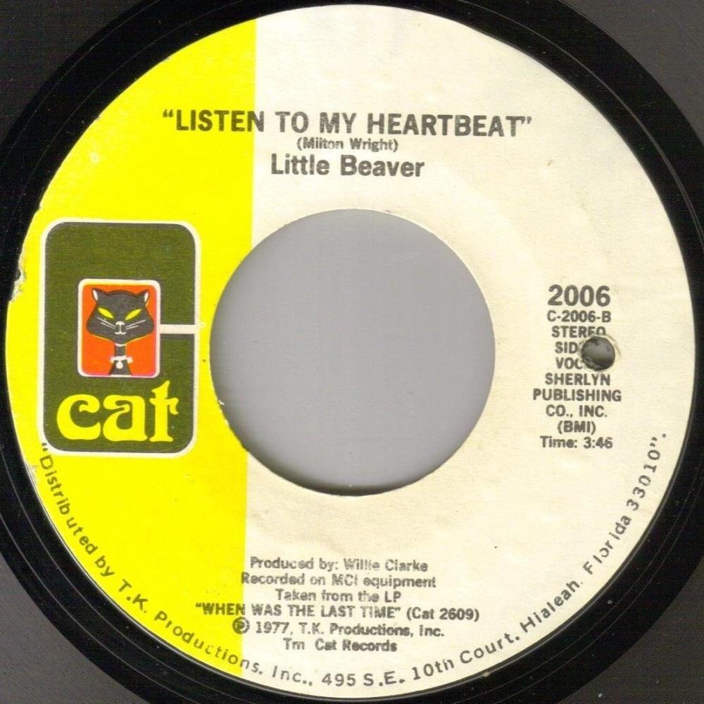 LITTLE BEAVER - LISTEN TO MY HEARTBEAT