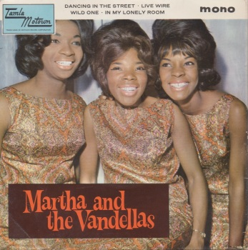 MARTHA & THE VANDELLAS - DANCING IN THE STREET EP