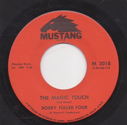 BOBBY FULLER FOUR - THE MAGIC TOUCH