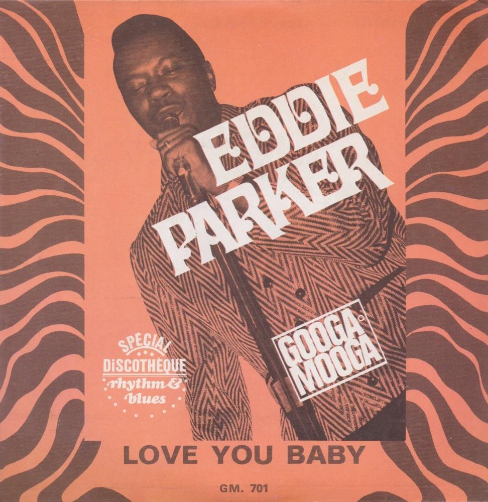 EDDIE PARKER - LOVE YOU BABY
