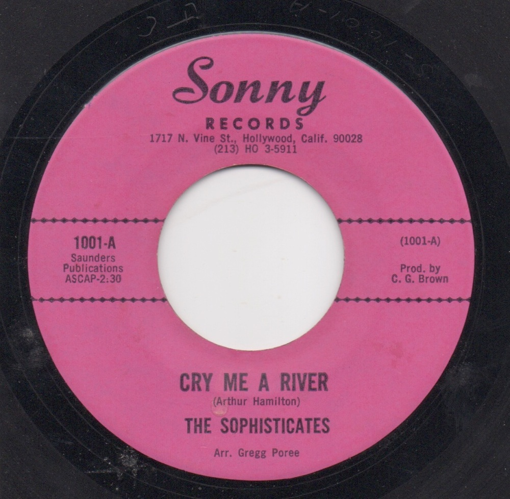SOPHISTICATES - CRY ME A RIVER / BACK UP BABY