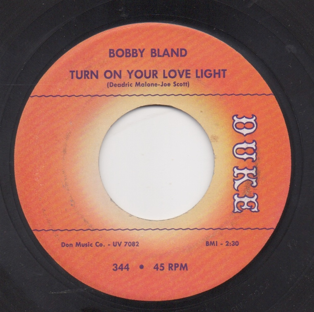 BOBBY BLAND - TURN ON YOUR LOVE LIGHT