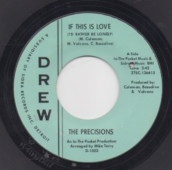 PRECISIONS - IF THIS IS LOVE (I'D RATHER BE LONELY)
