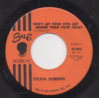 SYLVIA ROBBINS - DON'T LET YOUR EYES GET BIGGER THAN YOUR HEART