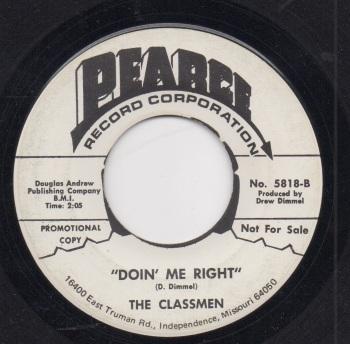 CLASSMEN - DOIN' ME RIGHT