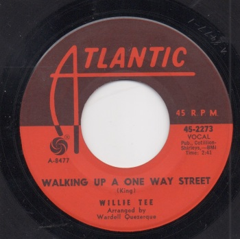 WILLIE TEE - WALKING UP A ONE WAY STREET