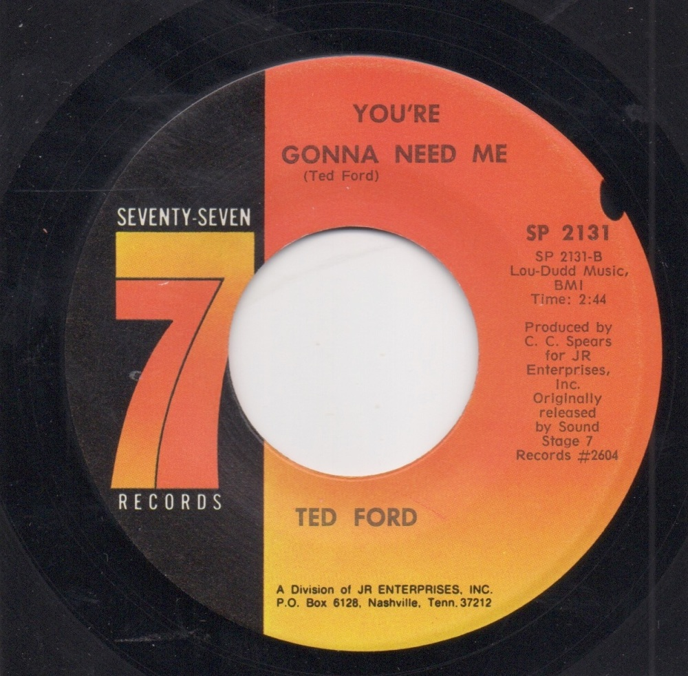 TED FORD - YOU'RE GONNA NEED ME