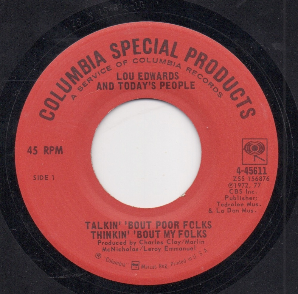 LOU EDWARDS AND TODAY'S PEOPLE - TALKIN' 'BOUT POOR FOLKS THINK' 'BOUT MY F