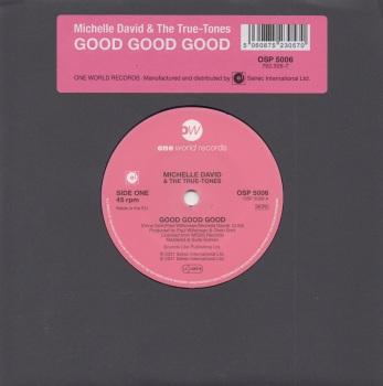 MICHELLE DAVID & THE TRUE-TONES - GOOD GOOD GOOD