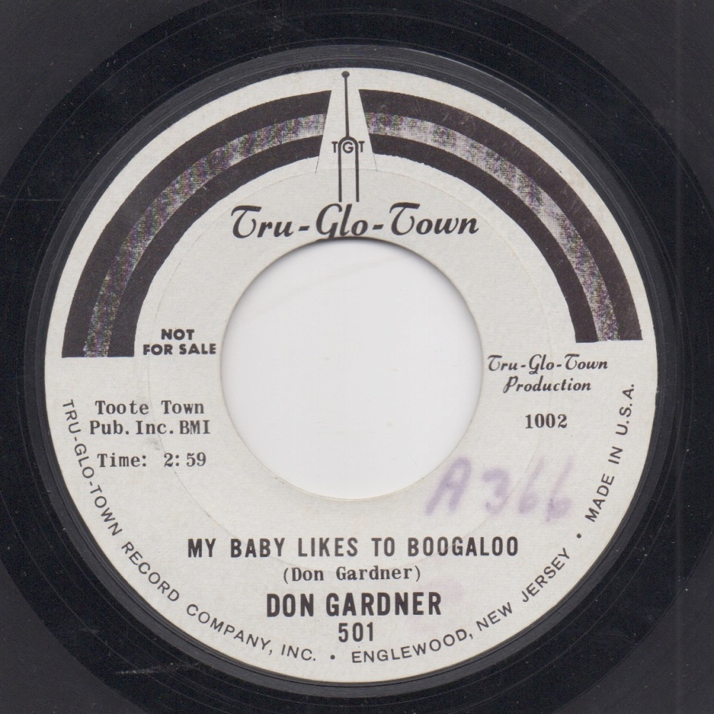 DON GARDNER - MY BABY LIKES TO BOOGALOO