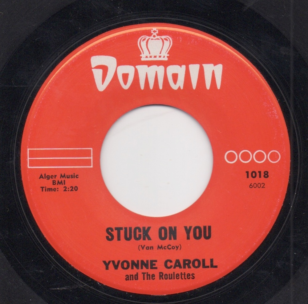 YVONNE CAROLL & THE ROULETTES - STUCK ON YOU