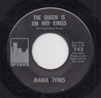 MARIA TYNES - THE QUEEN IS ON HER KNEES