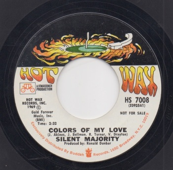 SILENT MAJORITY - COLOURS OF MY LOVE / FRIGHTENED GIRL