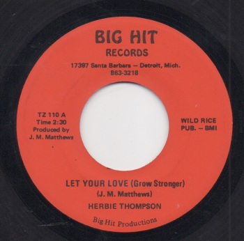 HERBIE THOMPSON - LET YOUR LOVE (GROW STRONGER)
