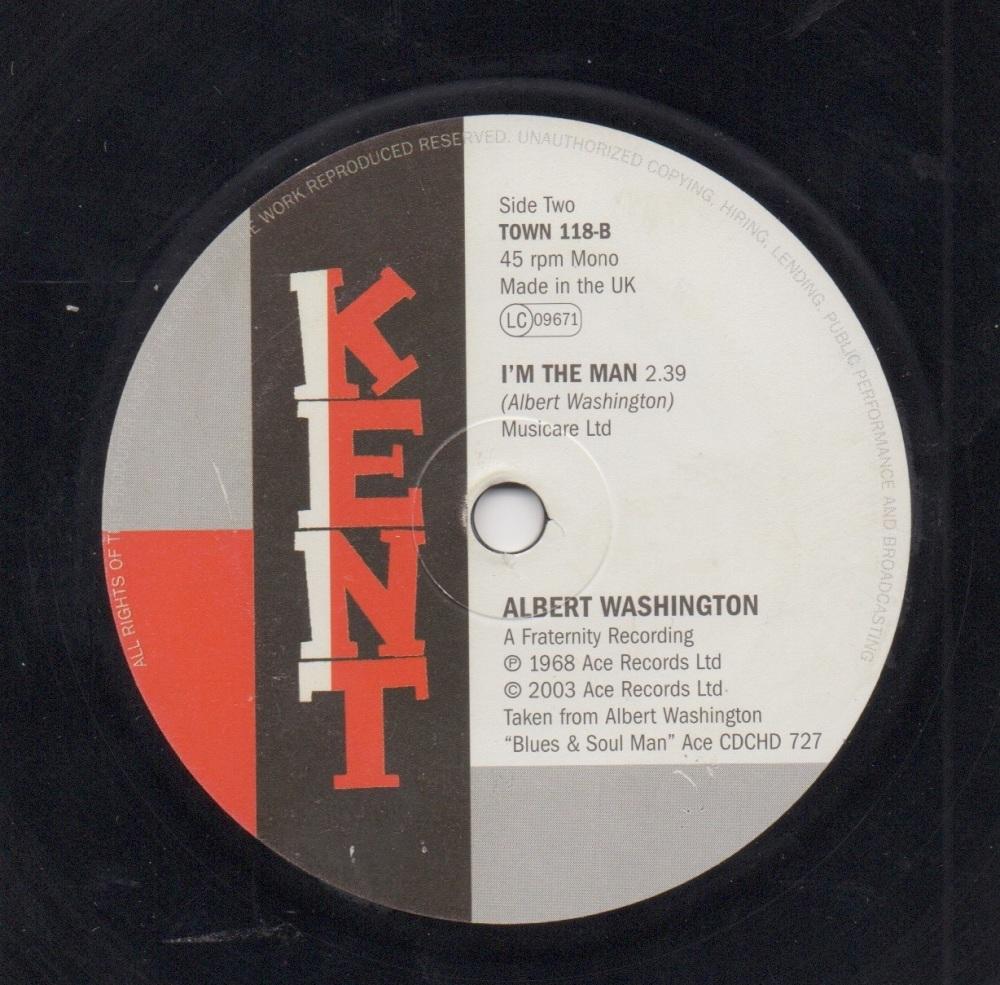 ALBERT WASHINGTON / DOROTHY WILLIAMS - I'M THE MAN / THE WELL'S GONE DRY