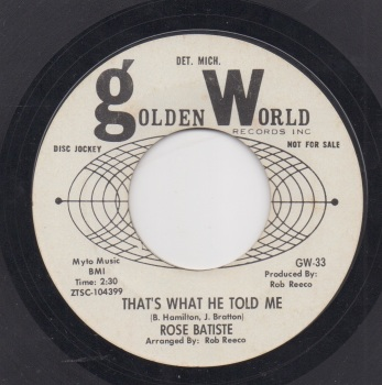 ROSE BATISTE - THAT'S WHAT HE TOLD ME / SWEETHEART DARLING