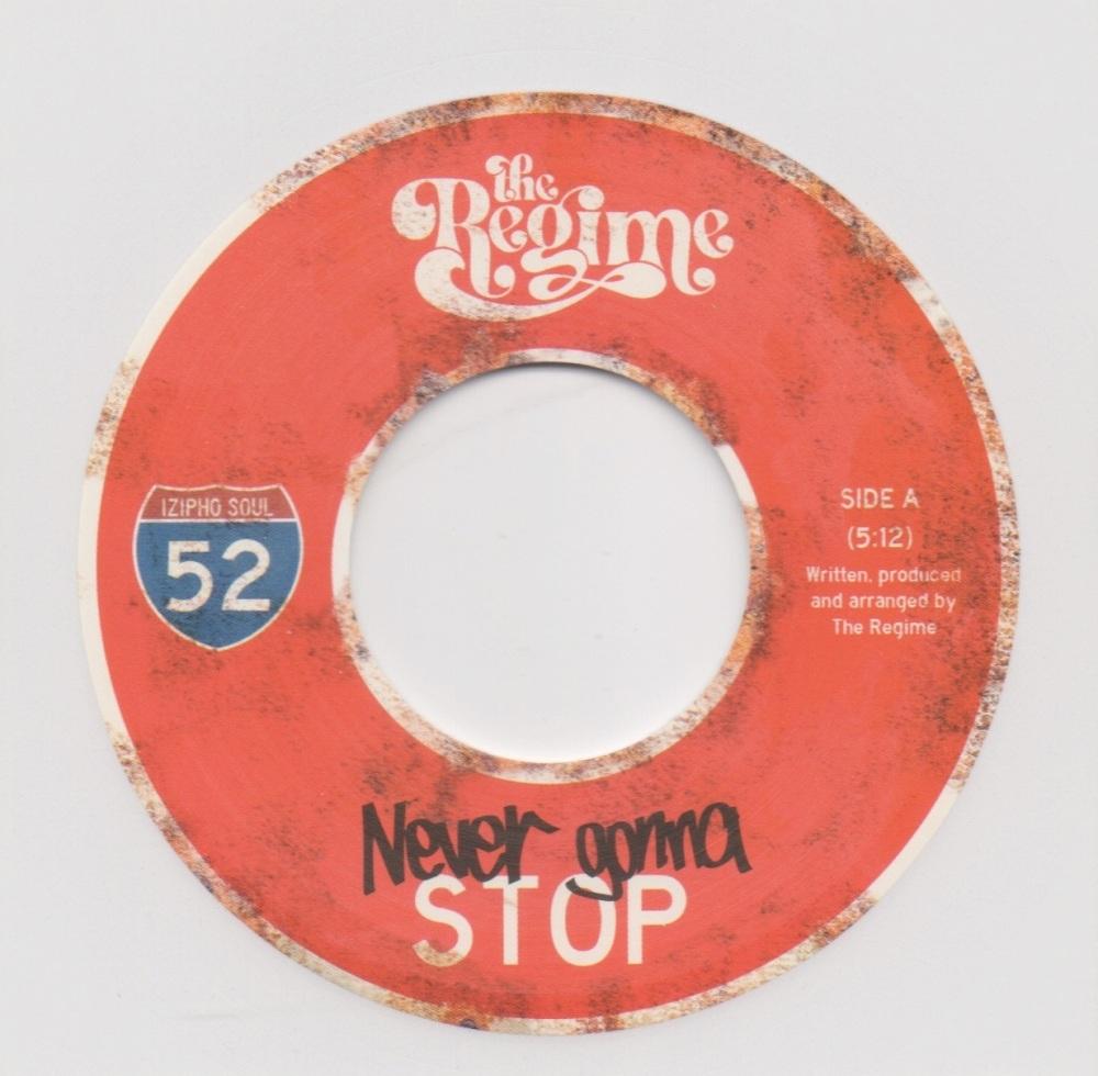 REGIME - NEVER GONNA STOP / DEUZY VIBE