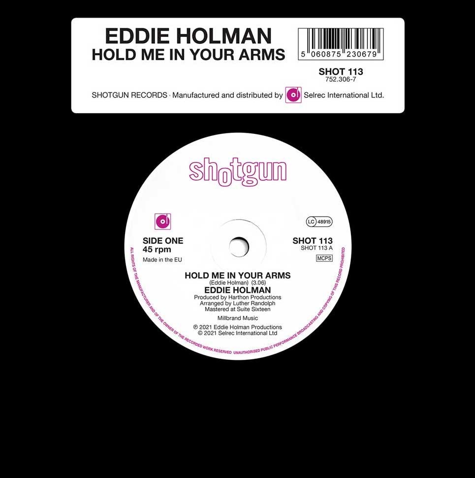 EDDIE HOLMAN - HOLD ME IN YOUR ARMS